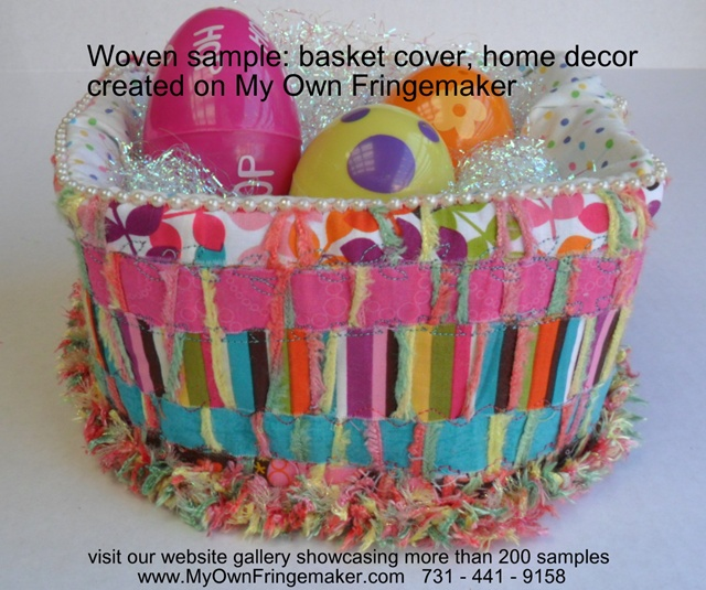 basket cover, weave your own, using My Own Fringemaker